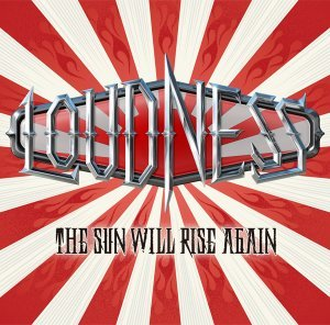 Loudness - The Sun Will Rise Again (2014)