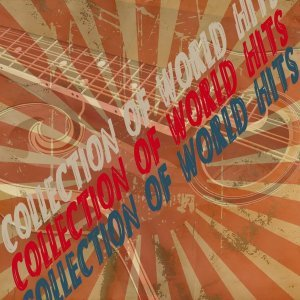 VA - Collection Of World Hits (2014)