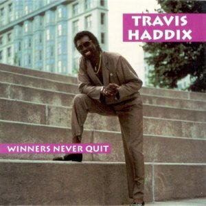Travis ''Moonchild'' Haddix - Winners Never Quit (1991)