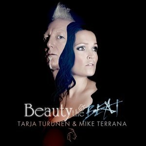 Tarja Turunen & Mike Terrana - Beauty & The Beat (2014)