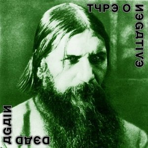 Type O Negative - Dead Again (2007)