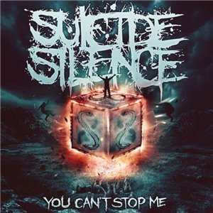 Suicide Silence - You Can't Stop Me (Special Edition) (2014)