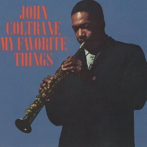 John Coltrane - My Favorite Things [HDTracks 24-192]