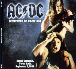 AC-DC - Monsters Of Rock 1984 (Bootleg 2010)