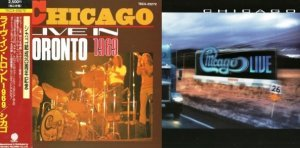 Chicago - Live In Toronto 1969 / Chicago XXVI: Live In Concert 1992/1999 (Japan Edit.)