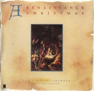 The Boston Camerata - A Renaissance Christmas (1986)
