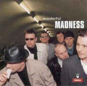 Madness - Wonderful (1999)