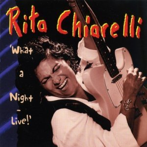 Rita Chiarelli - What a Night (Live) (1997)