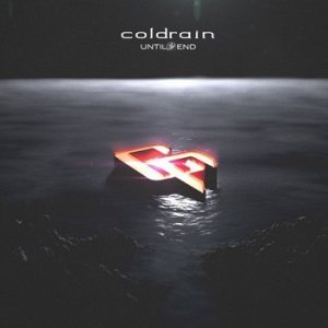 Coldrain - Until The End (2014)