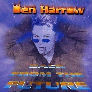 Den Harrow - Back To The Future (1999)