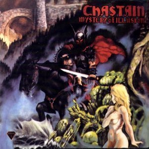 Chastain - Mystery Of Illusion (1984)