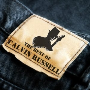 Calvin Russell - The Best Of (2014)