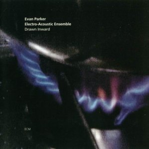 Evan Parker Electro-Acoustic Ensemble - Drawn Inward (1999)