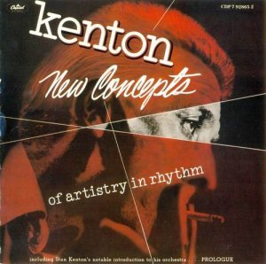 Stan Kenton - New Concepts of Artistry in Rhythm (1989)