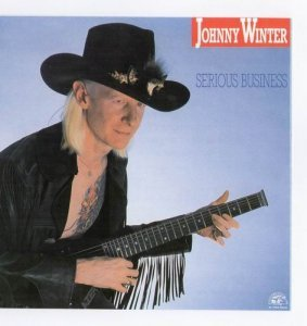 Johnny Winter - Serious Business (1985)