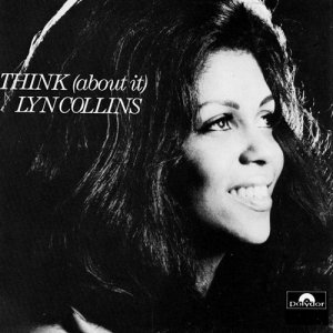 Lyn Collins - Think (About It) (1972)