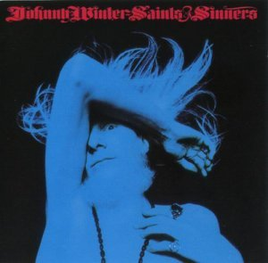 Johnny Winter - Saints And Sinners (1974)