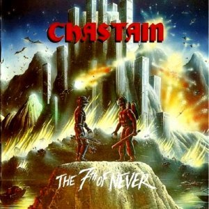 Chastain - The Seventh Of Never (1987)