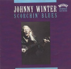Johnny Winter - Scorchin' Blues (1992)