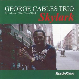George Cables Trio - Skylark (1996)