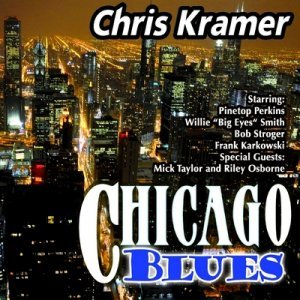 Chris Kramer - Chicago Blues (2013)