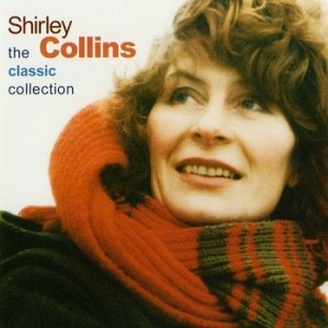 Shirley Collins - Classic Collection (2004)