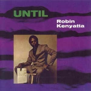 Robin Kenyatta - Until (1967)