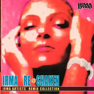 VA - Irma Re Shaken: Irma Artists` Remix Collection (2003)