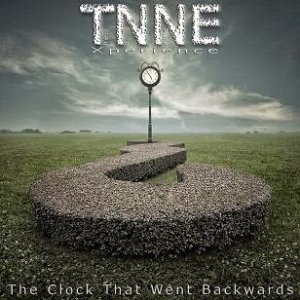 TNNE (The No Name Experience) - The Clock That Went Backwards (2014)