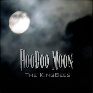 The KingBees - Hoodoo Moon (2013)
