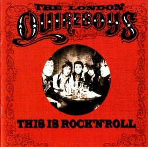 The London Quireboys - This Is Rock'N'Roll (2002)
