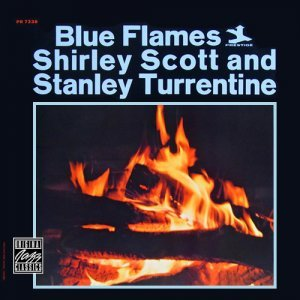 Shirley Scott & Stanley Turrentine - Blue Flames (1964)