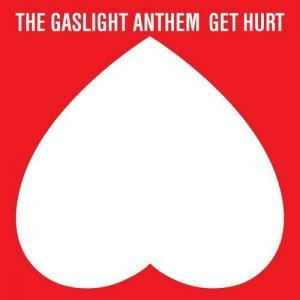 The Gaslight Anthem - Get Hurt [Best Buy Deluxe Edition] (2014)
