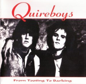The Quireboys - From Tooting To Barking 1994 (Reissue 2005)