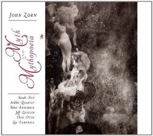 John Zorn - Myth And Mythopoeia (2014)