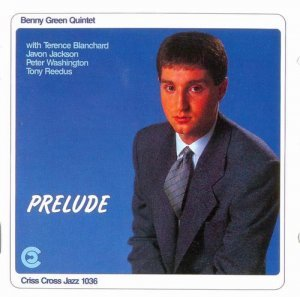 Benny Green - Prelude (1988)