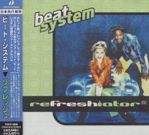 Beat System - Refreshiator (Japan Edition) (1997)