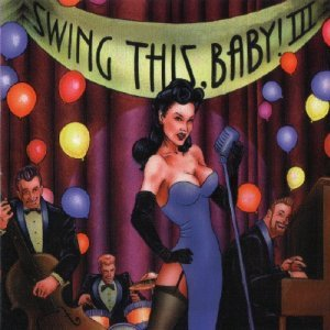 VA - Swing This, Baby! III (2000)