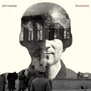 John Wesley - Disconnect (2014)