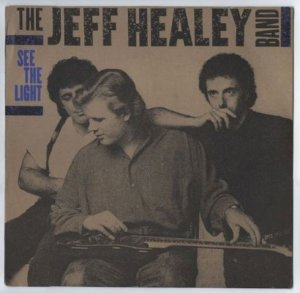 The Jeff Healey Band - See The Light 1988 (Vinyl Rip 24/192)