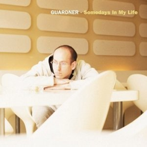 Guardner - Somedays In My Life (2002)