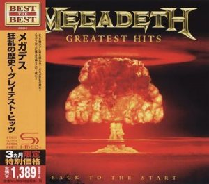 Megadeth - Greatest Hits: Back To The Start (2005) (2014, Japan SHM-CD UICY-76328)