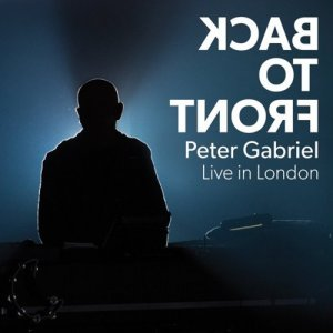 Peter Gabriel - Back to Front - Live in London (2014)