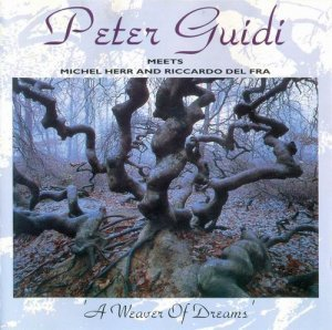 Peter Guidi - Weaver of Dreams (1993)