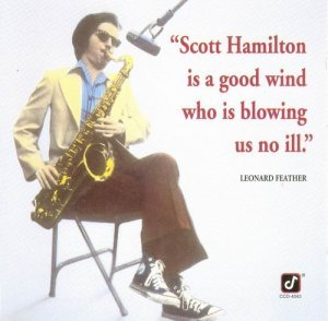 Scott Hamilton - Is A Good Wind Who's Blowing Us No Ill (1977)