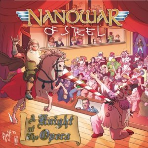 Nanowar of Steel - A Knight at the Opera (2014)
