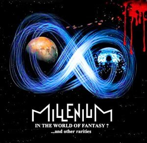 Millenium - In The World Of Fantasy? (2014)