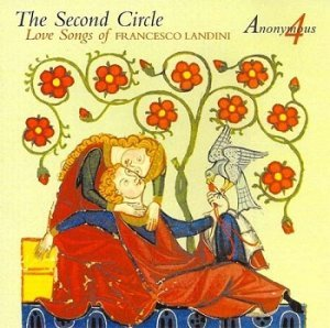 Francesco Landini - The Second Circle (Anonymous 4) (2001)