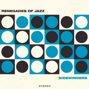 Renegades Of Jazz - Sidewinders (2014) [Hi-Res]