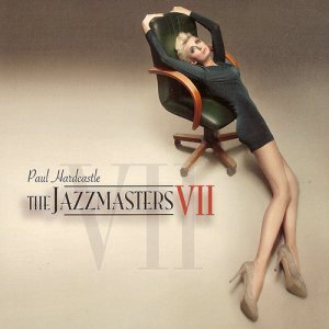 Paul Hardcastle - The Jazzmasters VII (2014)